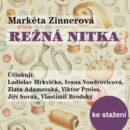 Audiokniha Režná nitka - Markéta Zinnerová - Petr Pospíchal
