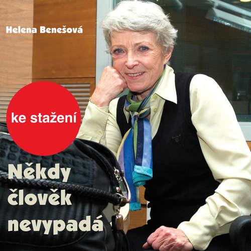 Audiokniha Někdy člověk nevypadá - Helena Benešová - Jana Štěpánková