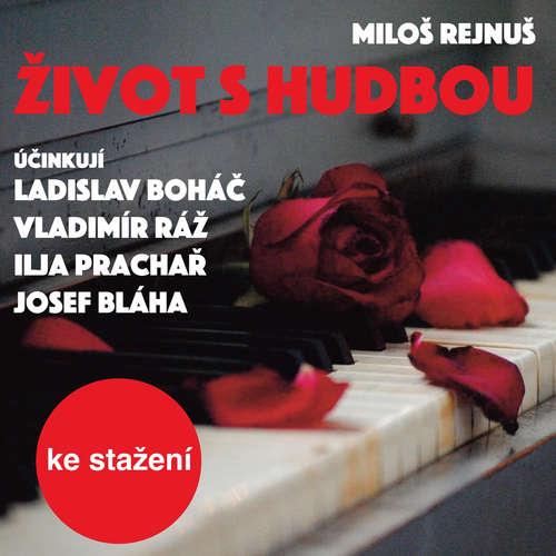 Audiokniha Život s hudbou - Miloš Rejnuš - Otakar Brousek