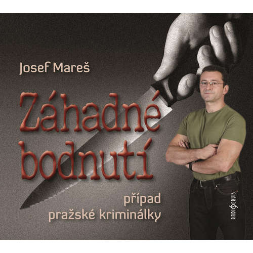 Audiokniha Záhadné bodnutí - Josef Mareš - Růžena Merunková
