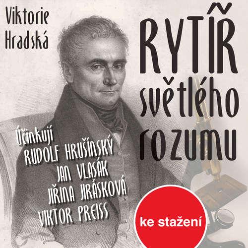 Audiokniha Rytíř světlého rozumu - Viktorie Hradská - Jiří Lábus