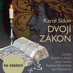 Audiokniha Dvojí zákon - Karol Sidon - Rudolf Hrušínský