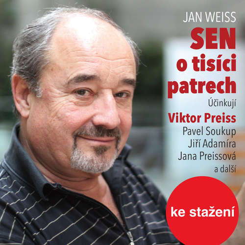Audiokniha Sen o tisíci patrech - Jan Weiss - Jiří Adamíra