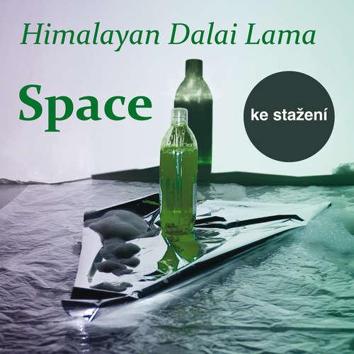 Audiokniha Space - Kryštof Matěj - Himalayan Dalai Lama