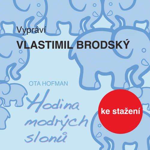 Audiokniha Hodina modrých slonů - Ota Hofman - Vlastimil Brodský