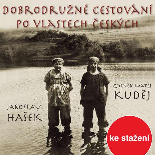 Audiokniha Dobrodružné cestování po vlastech českých - Zdeněk Matěj Kuděj - Vladimír Hauser