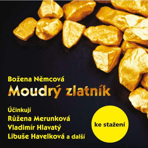 Audiokniha Moudrý zlatník (1968) - Božena Němcová - Růžena Merunková