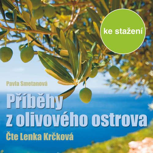 Audiokniha Příběhy z olivového ostrova - Pavla Smetanová - Lenka Krčková