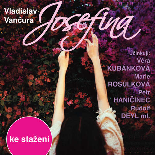 Audiokniha Josefina - Vladislav Vančura - Jan Kačer