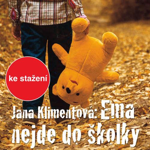 Audiokniha Ema nejde do školky - Jana Klimentová - Jarmila Vlčková