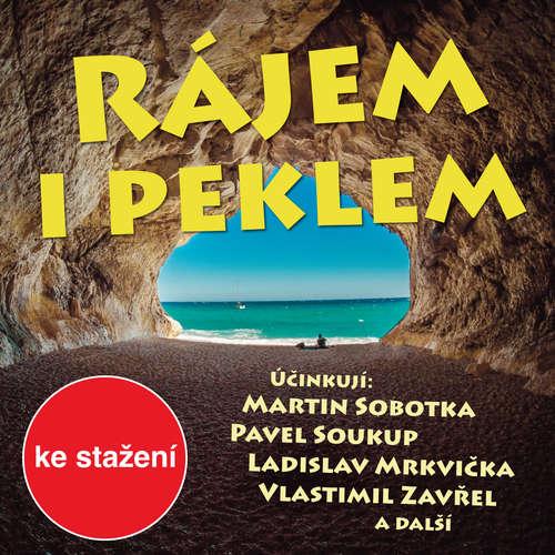 Audiokniha Rájem i peklem - Otakar Batlička - Tomáš Gsöllhofer