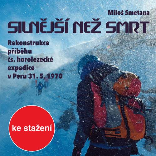 Audiokniha Silnější než smrt - Miloš Smetana - Josef Chvalina