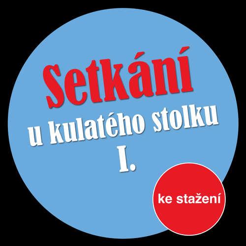 Audiokniha Setkání u kulatého stolku I - Michal Lázňovský - Jan Klusák
