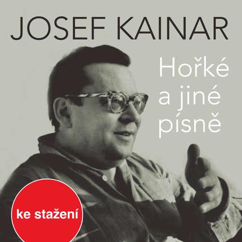 Audiokniha Hořké a jiné písně - Václav Kučera - Alfred Strejček