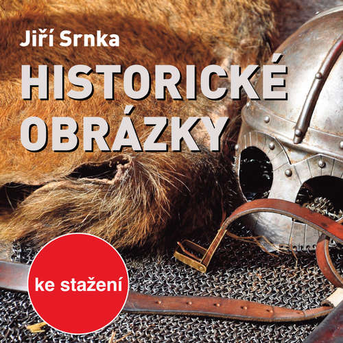 Audiokniha Historické obrázky - Jiří Srnka - Virginie Walterová