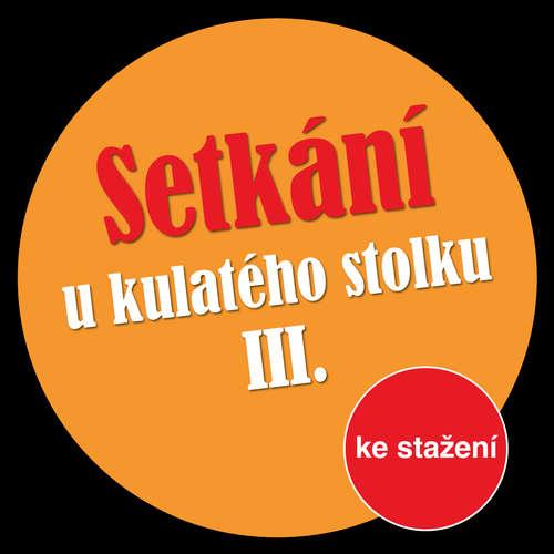 Audiokniha Setkání u kulatého stolku III - Michal Lázňovský - Jan Klusák