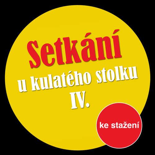 Audiokniha Setkání u kulatého stolku IV - Michal Lázňovský - Jan Klusák