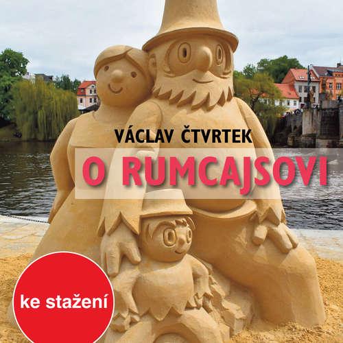 Audiokniha O Rumcajsovi - Václav Čtvrtek - Helena Štáchová