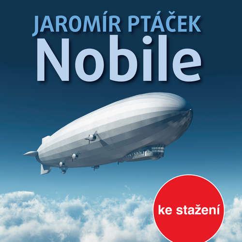 Audiokniha Nobile - Jaromír Ptáček - Ilja Racek