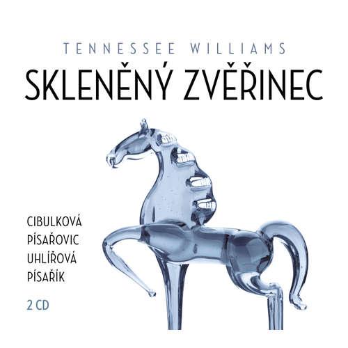 Audiokniha Skleněný zvěřinec - Tennessee Williams - Martin Písařík