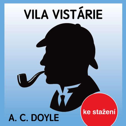 Audiokniha Vila Vistárie - Arthur Conan Doyle - Jaroslav Krejčí