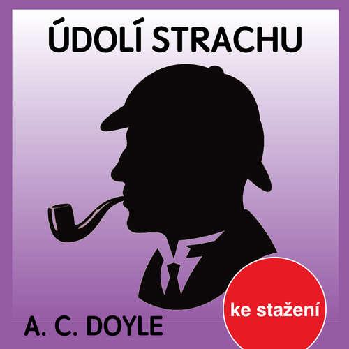 Audiokniha Údolí strachu - Arthur Conan Doyle - Josef Kaluža