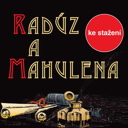 Audiokniha Radúz a Mahulena - Julius Zeyer - Otakar Brousek