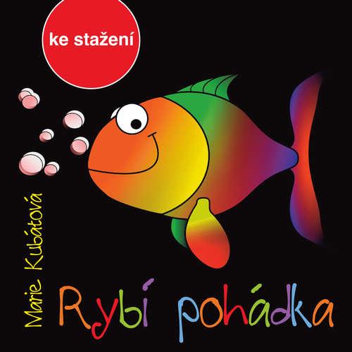 Audiokniha Rybí pohádka - Marie Kubátová - Otakar Brousek