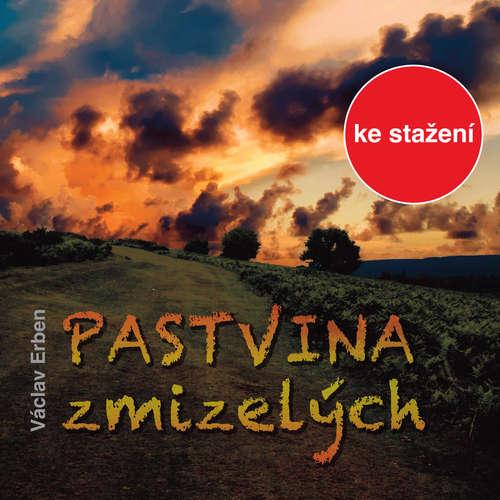 Audiokniha Pastvina zmizelých - Václav Erben - Karel Soukup