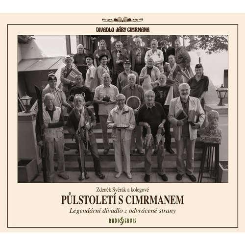Audiokniha Půlstoletí s Cimrmanem - Zdeněk Svěrák - Zdeněk Svěrák