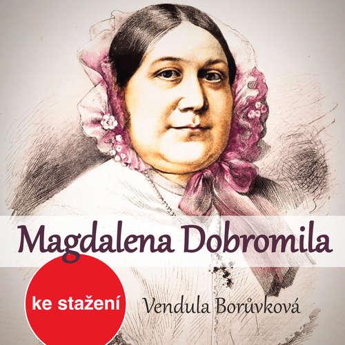 Audiokniha Magdalena Dobromila - Vendula Borůvková - Simona Peková