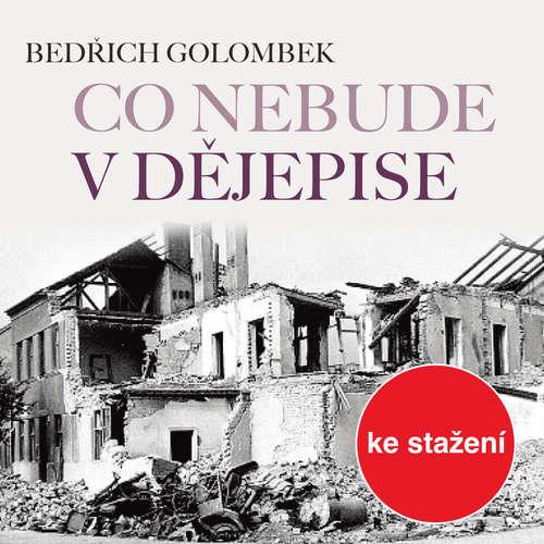 Audiokniha Co nebude v dějepise - Bedřich Golombek - Stanislav Oubram