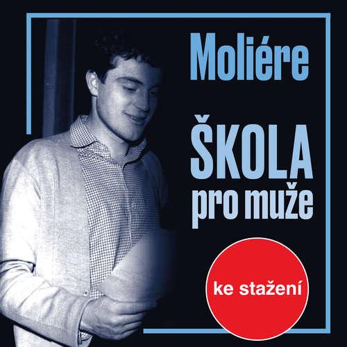 Audiokniha Škola pro muže -  Moliére - Josef Červinka