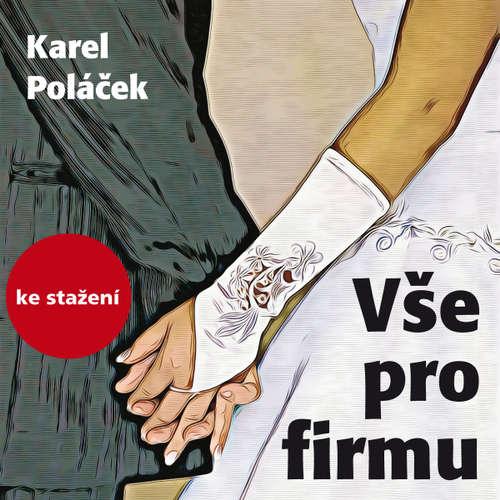Audiokniha Vše pro firmu - Karel Poláček - Pavel Soukup