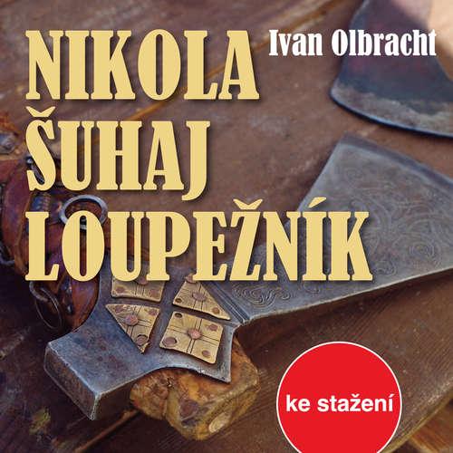 Audiokniha Nikola Šuhaj loupežník - Ivan Olbracht - Vladimír Krška