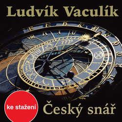 Audiokniha Český snář - Ludvík Vaculík - Jan Vondráček