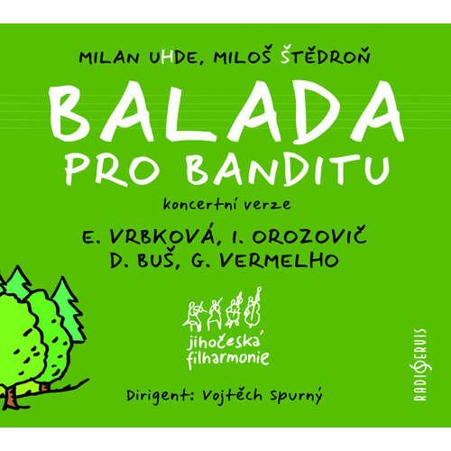 Audiokniha Balada pro banditu -  -