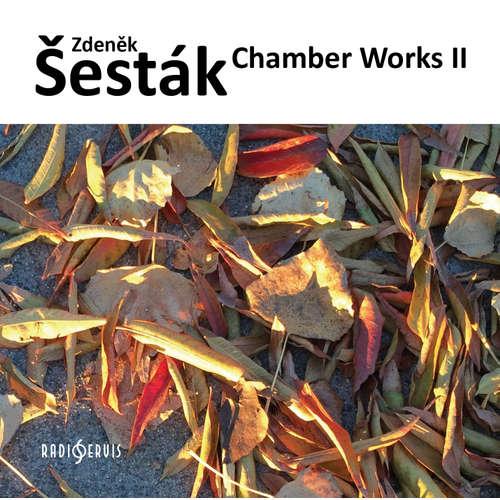 Audiokniha Komorní díla II - Zdeněk Šesták - Stamicovo kvarteto