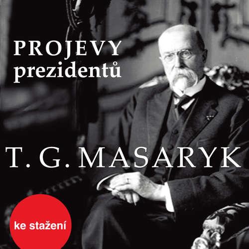 Audiokniha Tomáš Garrigue Masaryk - Rôzni autori - Tomáš Garrigue Masaryk