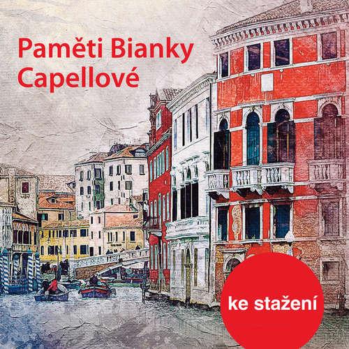 Audiokniha Paměti Bianky Capellové - Bianca Capellová - Jana Preissová