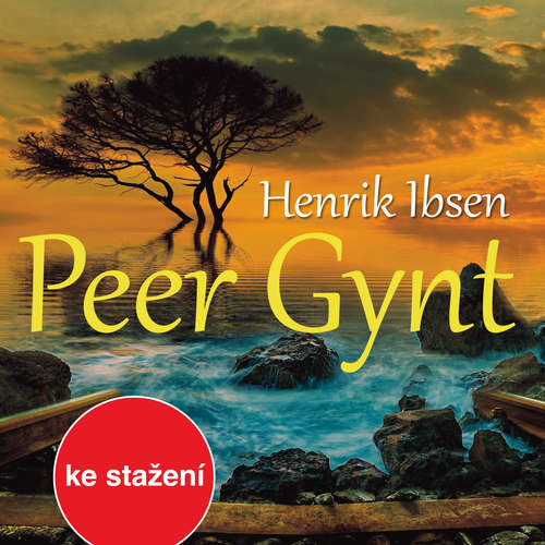 Audiokniha Peer Gynt (1958) - Henrik Ibsen - Jiří Horčička