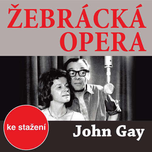 Audiokniha Žebrácká opera - John Gay - František Němec