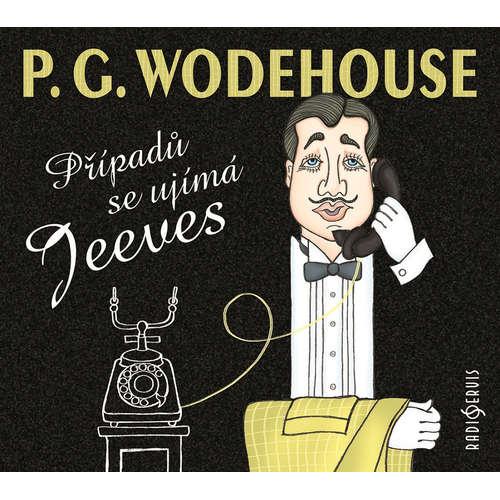 Audiokniha Případů se ujímá Jeeves - Pelham Grenville Wodehouse - Klára Sedláčková-Oltová