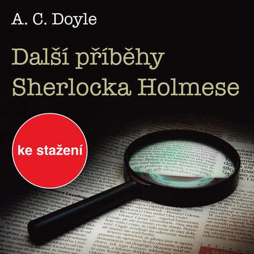 Audiokniha Další příběhy Sherlocka Holmese - Arthur Conan Doyle - Pavel Novotný