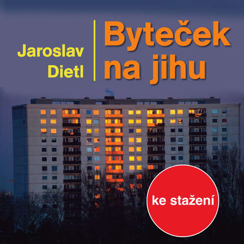 Audiokniha Byteček na jihu - Jaroslav Dietl - Svatopluk Skládal