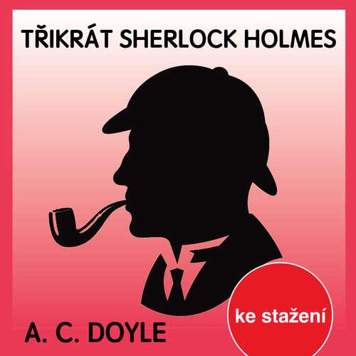 Třikrát Sherlock Holmes