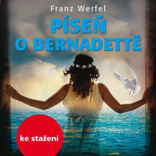 Audiokniha Píseň o Bernadettě - Franz Werfel - Jana Preissová