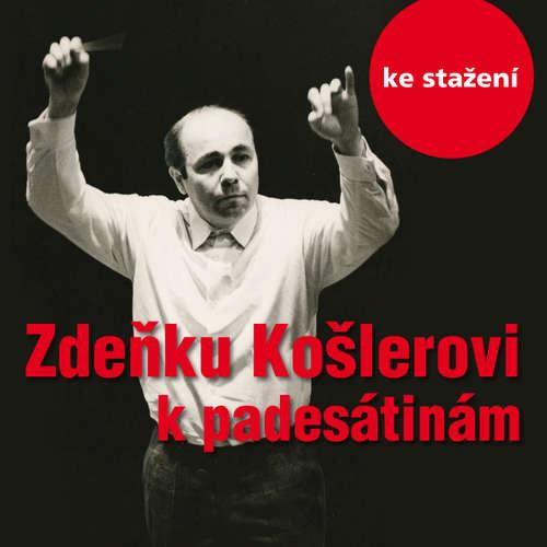 Audiokniha Hovoří dirigent Zdeněk Košler - Karel Mlejnek - Zdeněk Košler