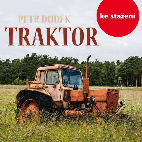 Audiokniha Traktor - Petr Dudek - Josef Somr