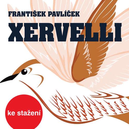 Audiokniha Xervelli - František Pavlíček - Jaroslava Adamová